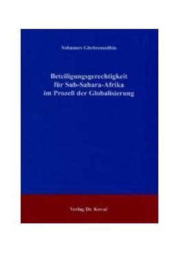 Abbildung von Ghebremedhin | Beteiligungsgerechtigkeit für Sub-Sahara-Afrika im Prozeß der Globalisierung | 2003