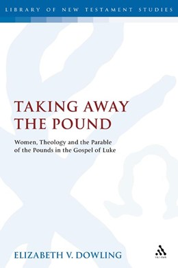 Abbildung von Dowling | Taking Away the Pound | 2007