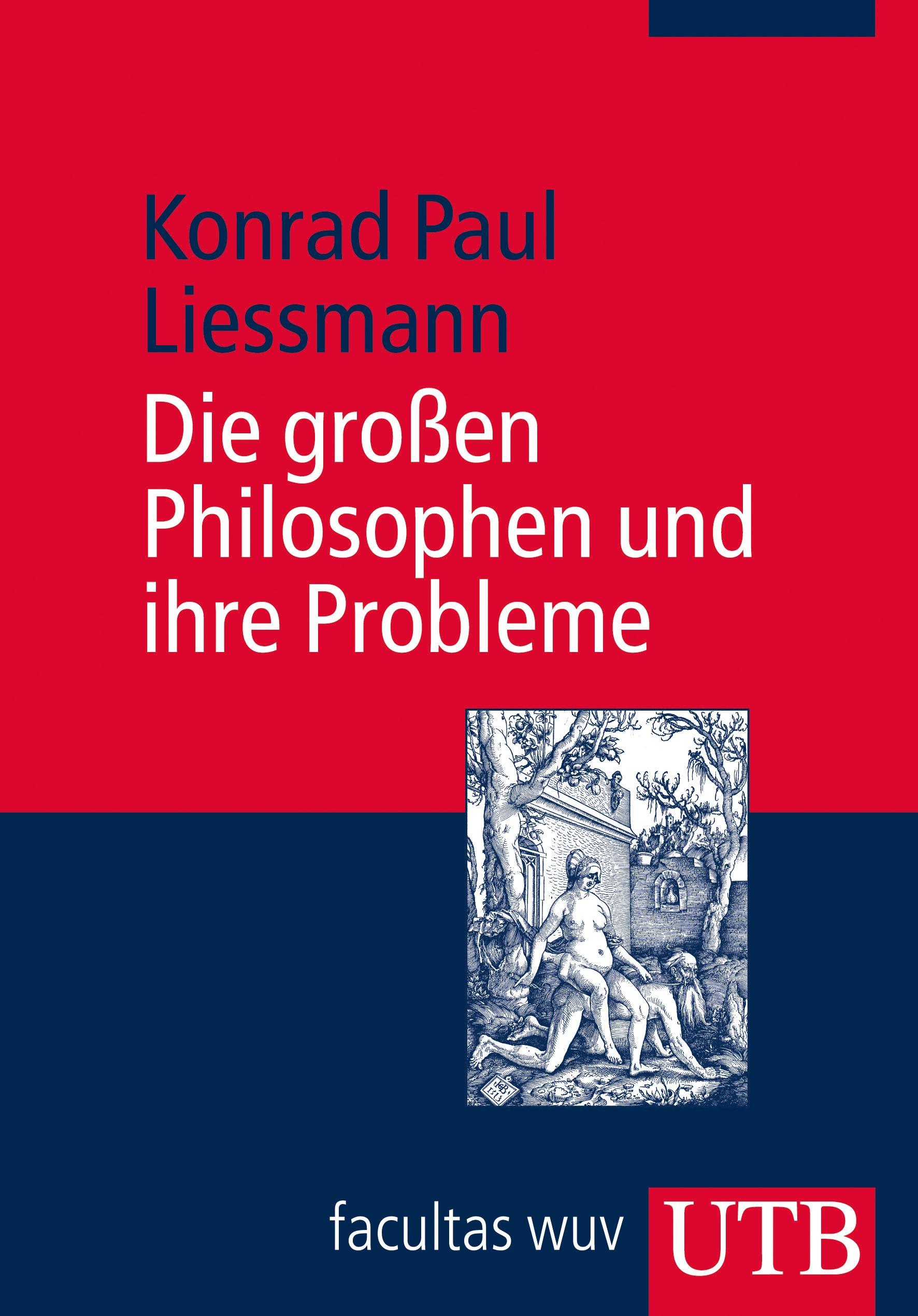 Die großen Philosophen und ihre Probleme | Liessmann | Unv. Nachdruck der 4. Aufl. 2003, 2003 | Buch (Cover)