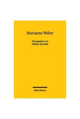 Abbildung von Meurer   Marianne Weber   2004   Beiträge zu Werk und Person