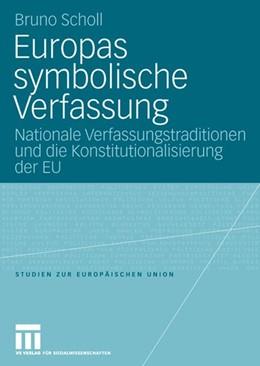 Abbildung von Scholl | Europas symbolische Verfassung | 2006 | Nationale Verfassungstradition... | 5