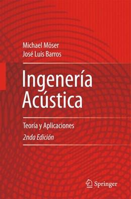Abbildung von Möser / Barros   Ingeniería Acústica   2nda ed.   2009   Teoría y Aplicaciones