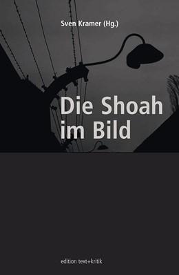 Abbildung von Kramer | Die Shoah im Bild | 2003