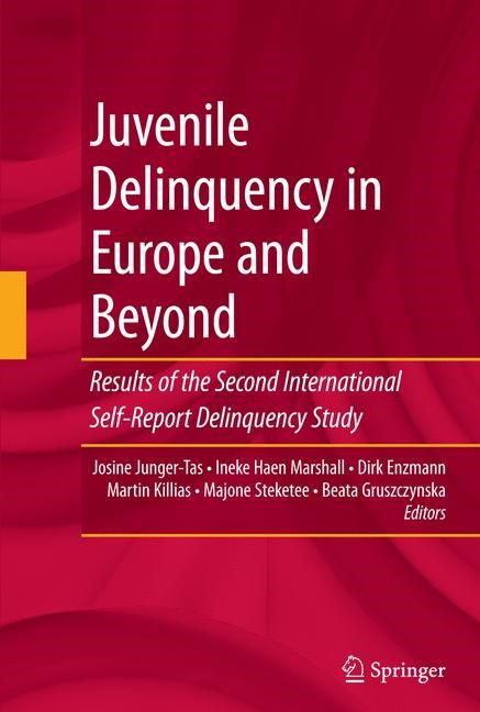 Juvenile Delinquency in Europe and Beyond | Junger-Tas / Marshall / Enzmann / Killias / Steketee / Gruszczynska, 2009 | Buch (Cover)