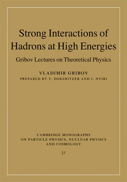 Abbildung von Gribov | Strong Interactions of Hadrons at High Energies | 2008 | Gribov Lectures on Theoretical... | 27