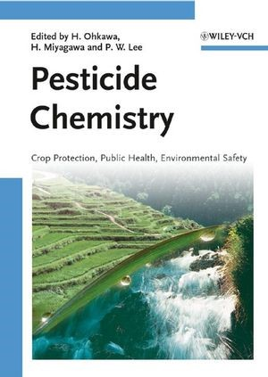 Pesticide Chemistry   Ohkawa / Miyagawa / Lee, 2007   Buch (Cover)