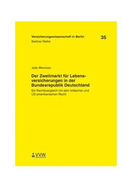 Abbildung von Armbrüster / Baumann / Gründl | Der Zweitmarkt für Lebensversicherungen in der Bundesrepublik Deutschland | 1., Auflage | 2009 | Ein Rechtsvergleich mit dem br... | 35