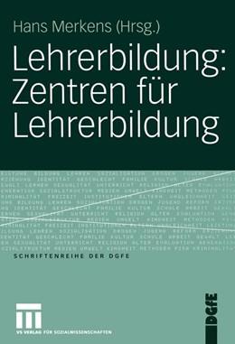 Abbildung von Merkens | Lehrerbildung: Zentren für Lehrerbildung | 2005 | 2005
