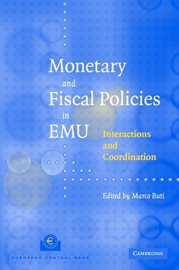 Abbildung von Buti | Monetary and Fiscal Policies in EMU | 2003 | Interactions and Coordination