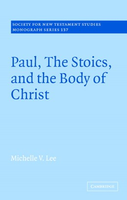 Abbildung von Lee | Paul, the Stoics, and the Body of Christ | 2006 | 137