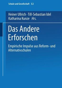 Abbildung von Ullrich / Idel / Kunze | Das Andere Erforschen | 2004 | Empirische Impulse aus Reform-... | 32