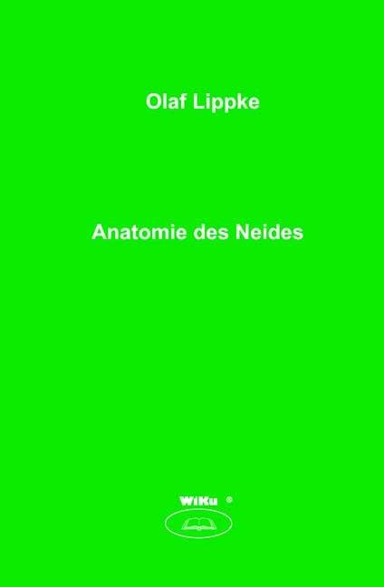 Anatomie des Neides | Lippke, 2007 | Buch (Cover)