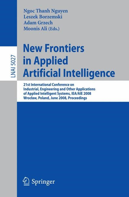 New Frontiers in Applied Artificial Intelligence | Borzemski / Grzech / Ali, 2008 | Buch (Cover)