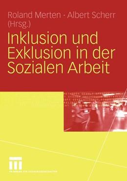 Abbildung von Merten / Scherr   Inklusion und Exklusion in der Sozialen Arbeit   2004   2004