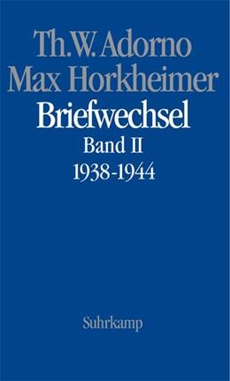 Abbildung von Adorno / Gödde / Lonitz | Briefe und Briefwechsel | 2004 | Band 4: Theodor W. Adorno/Max ...