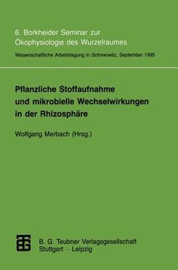 Abbildung von Merbach | Pflanzliche Stoffaufnahme und mikrobielle Wechselwirkungen in der Rhizosphäre | 1996 | 6. Borkheider Seminar zur Ökop...