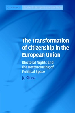 Abbildung von Shaw | The Transformation of Citizenship in the European Union | 2007 | Electoral Rights and the Restr...
