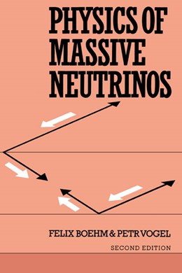 Abbildung von Boehm / Vogel | Physics of Massive Neutrinos | 2nd edition | 1992
