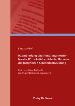 Abbildung von Adelhof | Raumbindung und Handlungsmuster lokaler Wirtschaftsbetriebe im Rahmen der Integrierten Stadtteilentwicklung | 2008 | Eine europäische Fallstudie am... | 69