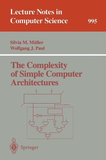 The Complexity of Simple Computer Architectures | Müller / Paul, 1995 | Buch (Cover)