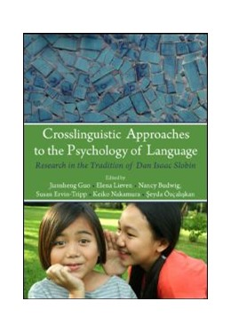 Abbildung von Guo / Lieven / Budwig / Ervin-Tripp / Nakamura / Ozcaliskan | Crosslinguistic Approaches to the Psychology of Language | 2009 | Research in the Tradition of D...