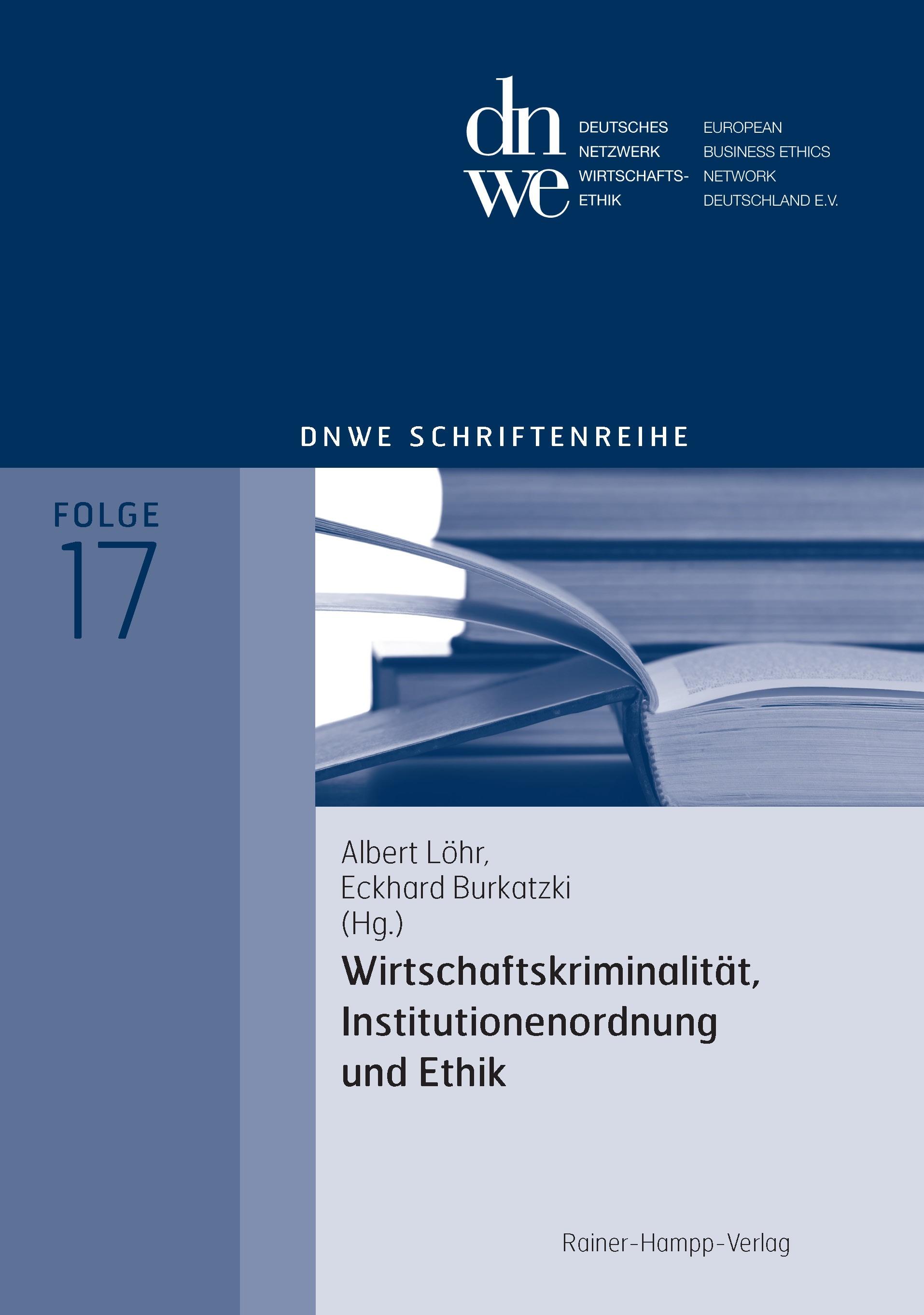 Wirtschaftskriminalität, Institutionenordnung und Ethik | Löhr / Burkatzki, 2009 | Buch (Cover)