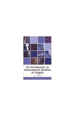 Abbildung von Bauer | An Introduction to International Varieties of English | 2002