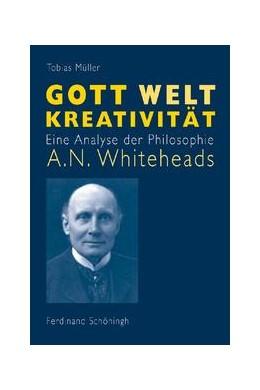 Abbildung von Müller | Gott - Welt - Kreativität | 2008 | Eine Analyse der Philosophie A...