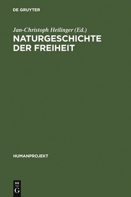 Abbildung von Heilinger   Naturgeschichte der Freiheit   1. Auflage   2007   1   beck-shop.de