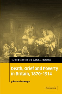 Abbildung von Strange | Death, Grief and Poverty in Britain, 1870-1914 | 2005