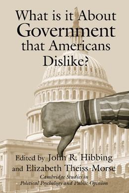 Abbildung von Hibbing / Theiss-Morse   What is it about Government that Americans Dislike?   2001