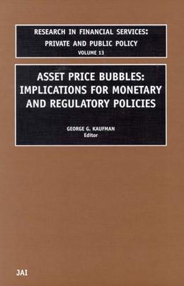 Abbildung von Kaufman | Asset Price Bubbles: Implications For Monetary and Regulatory Policies | 2001
