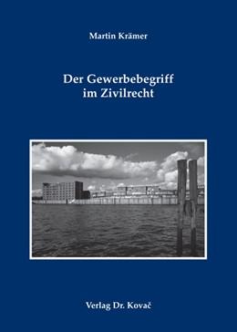 Abbildung von Krämer | Der Gewerbebegriff im Zivilrecht | 2009 | 52