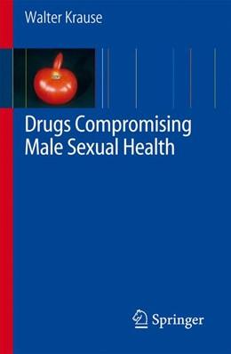 Abbildung von Krause   Drugs Compromising Male Sexual Health   2007