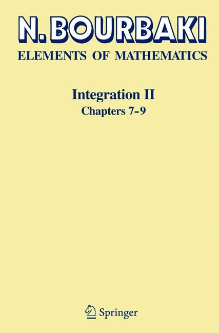 Integration II | Bourbaki | 1st ed. 2004, Corr. 2nd printing 2017, 2017 | Buch (Cover)