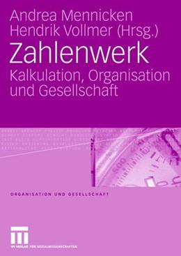 Abbildung von Mennicken / Vollmer | Zahlenwerk | 2007 | Kalkulation, Organisation und ...