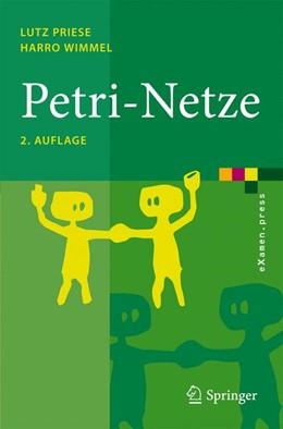 Abbildung von Priese / Wimmel | Petri-Netze | 2. Aufl. | 2008