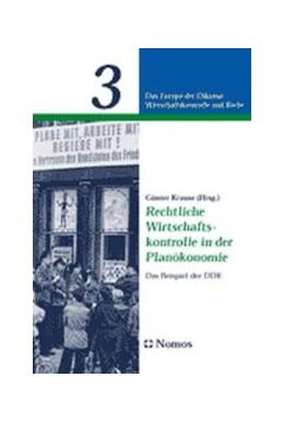 Abbildung von Krause | Rechtliche Wirtschaftskontrolle in der Planökonomie | 2002 | Das Beispiel der DDR | 3