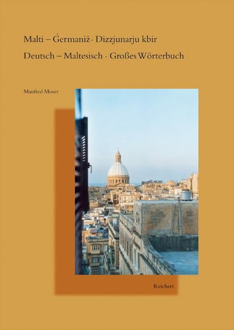 Malti – Germaniz Dizzjunarju kbir. Deutsch – Maltesisch Großes Wörterbuch | Moser, 2005 | Buch (Cover)