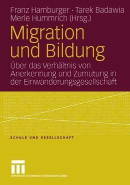 Abbildung von Hamburger / Badawia / Hummrich   Migration und Bildung   2005   Über das Verhältnis von Anerke...   35