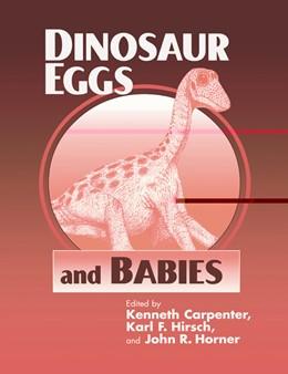 Abbildung von Carpenter / Hirsch / Horner | Dinosaur Eggs and Babies | 1996
