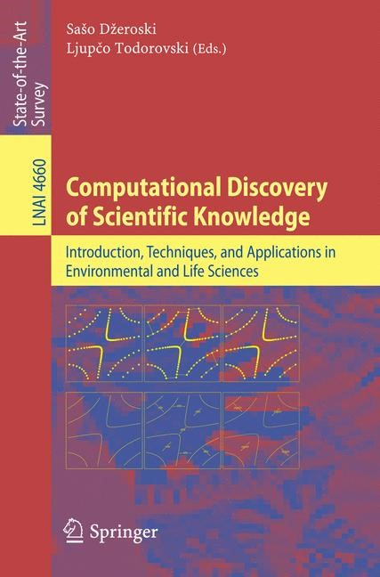 Computational Discovery of Scientific Knowledge | Dzeroski / Todorovski, 2007 | Buch (Cover)