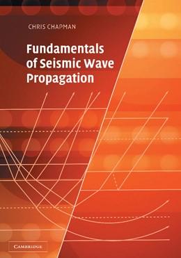 Abbildung von Chapman | Fundamentals of Seismic Wave Propagation | 2004