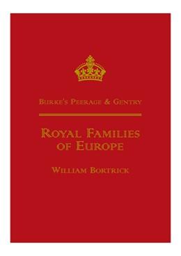 Abbildung von Bortrick | Burke's Peerage - Royal Families of Europe | 2014