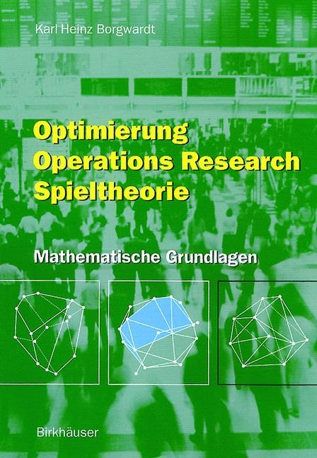 Optimierung Operations Research Spieltheorie | Borgwardt, 2001 | Buch (Cover)