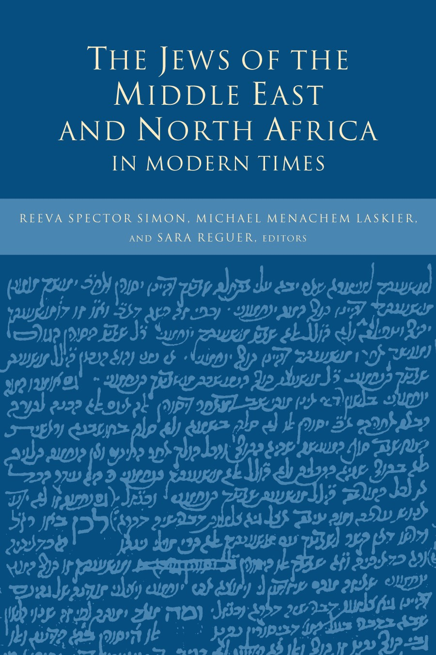 Abbildung von Simon / Laskier / Reguer   The Jews of the Middle East and North Africa in Modern Times   2003