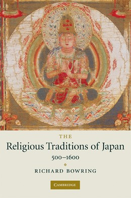 Abbildung von Bowring | The Religious Traditions of Japan 500-1600 | 2008