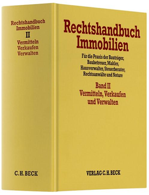 Rechtshandbuch Immobilien, Band 2: Vermitteln, Verkaufen und Verwalten | Koeble / Grziwotz (Cover)