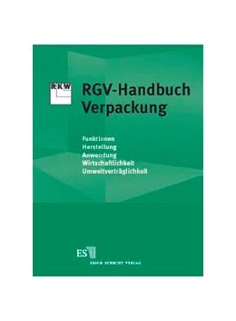 Abbildung von RGV-Handbuch Verpackung | Loseblattwerk mit Aktualisierungen (abgeschlossen) | 2003 | Expertenwissen für die Praxis:...