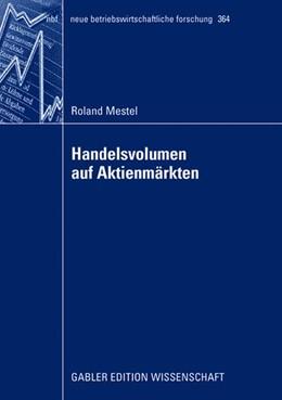 Abbildung von Mestel   Handelsvolumen auf Aktienmärkten   2008   Univariate Analysen und kontem...   364